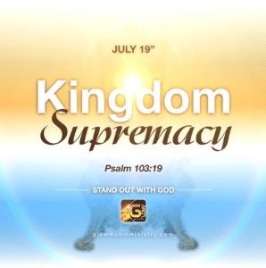 Kingdom Supremacy - Glow Music Ministry July 2