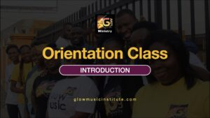 GMM - OC1 - Introduction to Glow Music Ministry Orientation Class.001